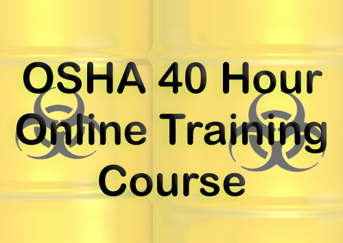 Enroll in the OSHA 40 Hour Online Training Course from Risk Management Services